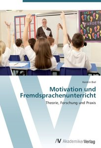 Motivation und Fremdsprachenunterricht