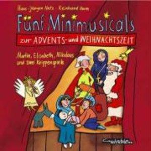 Fünf Minimusicals zur Advents- und Weihnachtszeit. Musik-CD