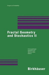 Fractal Geometry and Stochastics II