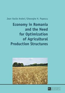 Economy in Romania and the Need for Optimization of Agricultural