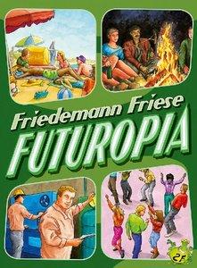 Futuropia (Spiel)