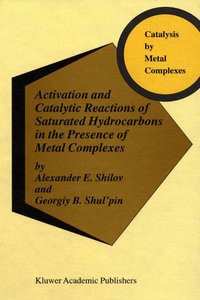 Activation and Catalytic Reactions of Saturated Hydrocarbons in