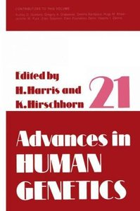Advances in Human Genetics 21