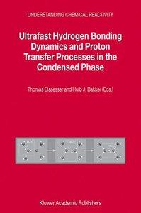 Ultrafast Hydrogen Bonding Dynamics and Proton Transfer Processe
