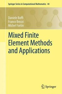Mixed Finite Element Methods and Applications