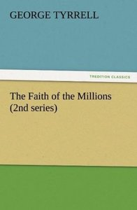 The Faith of the Millions (2nd series)