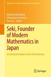 Seki, Founder of Modern Mathematics in Japan