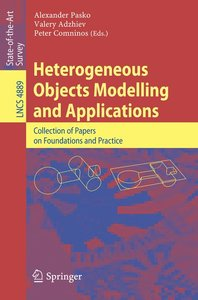 Heterogeneous Objects Modelling and Applications