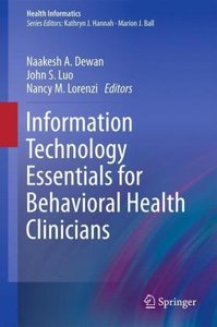 Information Technology Essentials for Behavioral Health Clinicia