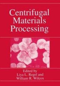 Centrifugal Materials Processing