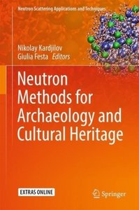 Neutron Methods for Archeology and Cultural Heritage