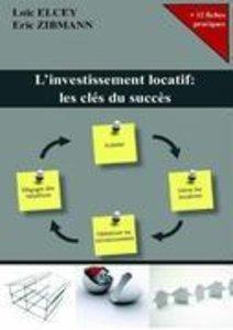 L'investissement locatif: les clés du succès