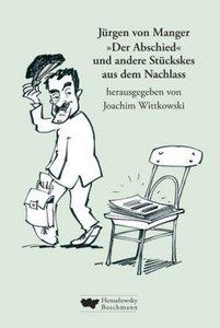 """""""Der Abschied"""" und andere Stückskes aus dem Nachlass"""