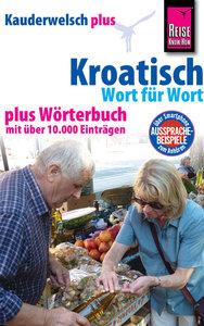 Kauderwelsch plus Kroatisch - Wort für Wort +