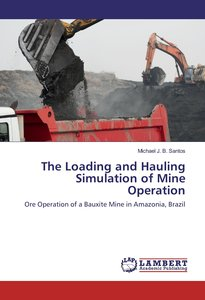 The Loading and Hauling Simulation of Mine Operation
