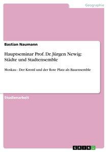 Hauptseminar Prof. Dr. Jürgen Newig: Städte und Stadtensemble