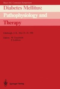 Diabetes Mellitus: Pathophysiology and Therapy