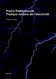 Praxis Elektroberufe / Pratique métiers de l\'électricité
