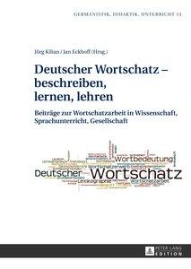 Deutscher Wortschatz - beschreiben, lernen, lehren