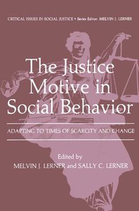 The Justice Motive in Social Behavior