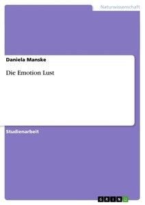 Die Emotion Lust