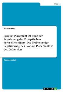 Product Placement im Zuge der Regulierung der Europäischen Ferns