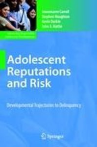 Adolescent Reputations and Risk