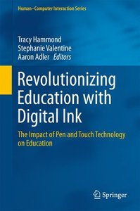 Revolutionizing Education with Digital Ink