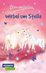 Sternenfohlen 07. Wirbel um Stella