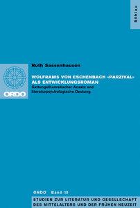 Wolframs von Eschenbach »Parzival« als Entwicklungsroman