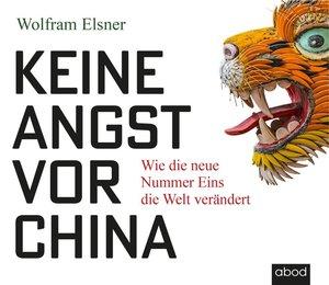 Keine Angst vor China