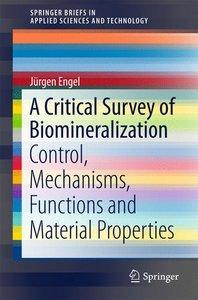 A Critical Survey of Biomineralization
