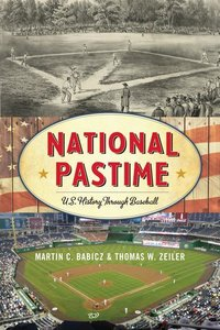 NATIONAL PASTIME US HISTORY THCB