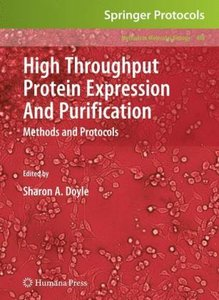 High Throughput Protein Expression and Purification