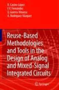 Reuse-Based Methodologies and Tools in the Design of Analog and