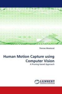 Human Motion Capture using Computer Vision