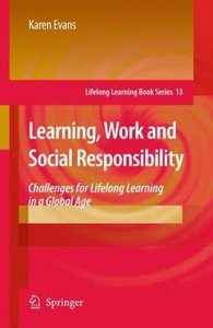 Learning, Work and Social Responsibility