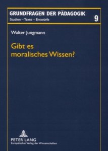 Gibt es moralisches Wissen?
