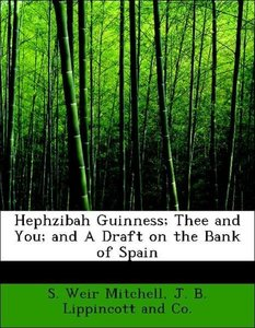 Hephzibah Guinness; Thee and You; and A Draft on the Bank of Spa