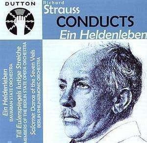Strauss Conducts Ein Heldenleben