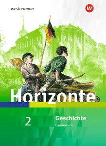 Horizonte - Geschichte für Nordrhein-Westfalen und Schleswig-Hol
