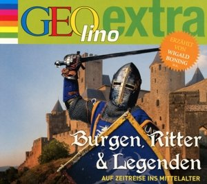 Burgen, Ritter und Legenden - Auf Zeitreise ins Mittelalter