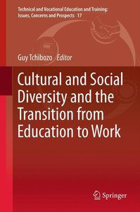 Cultural and Social Diversity and the Transition from Education