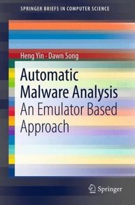 Automatic Malware Analysis