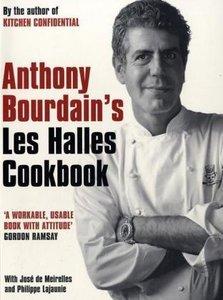 "Anthony Bourdain's ""Les Halles"" Cookbook"