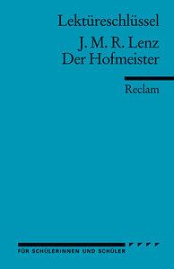Der Hofmeister. Lektüreschlüssel für Schüler