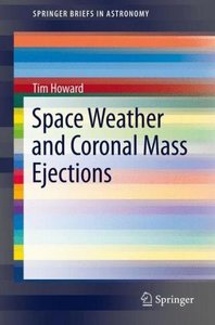 Space Weather and Coronal Mass Ejections
