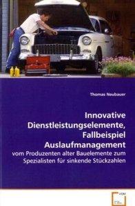 Innovative Dienstleistungselemente, Fallbeispiel Auslaufmanageme
