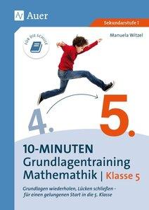 10-Minuten-Grundlagentraining Mathematik Klasse 5