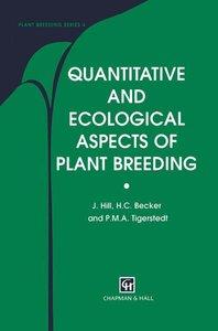 Quantitative and Ecological Aspects of Plant Breeding